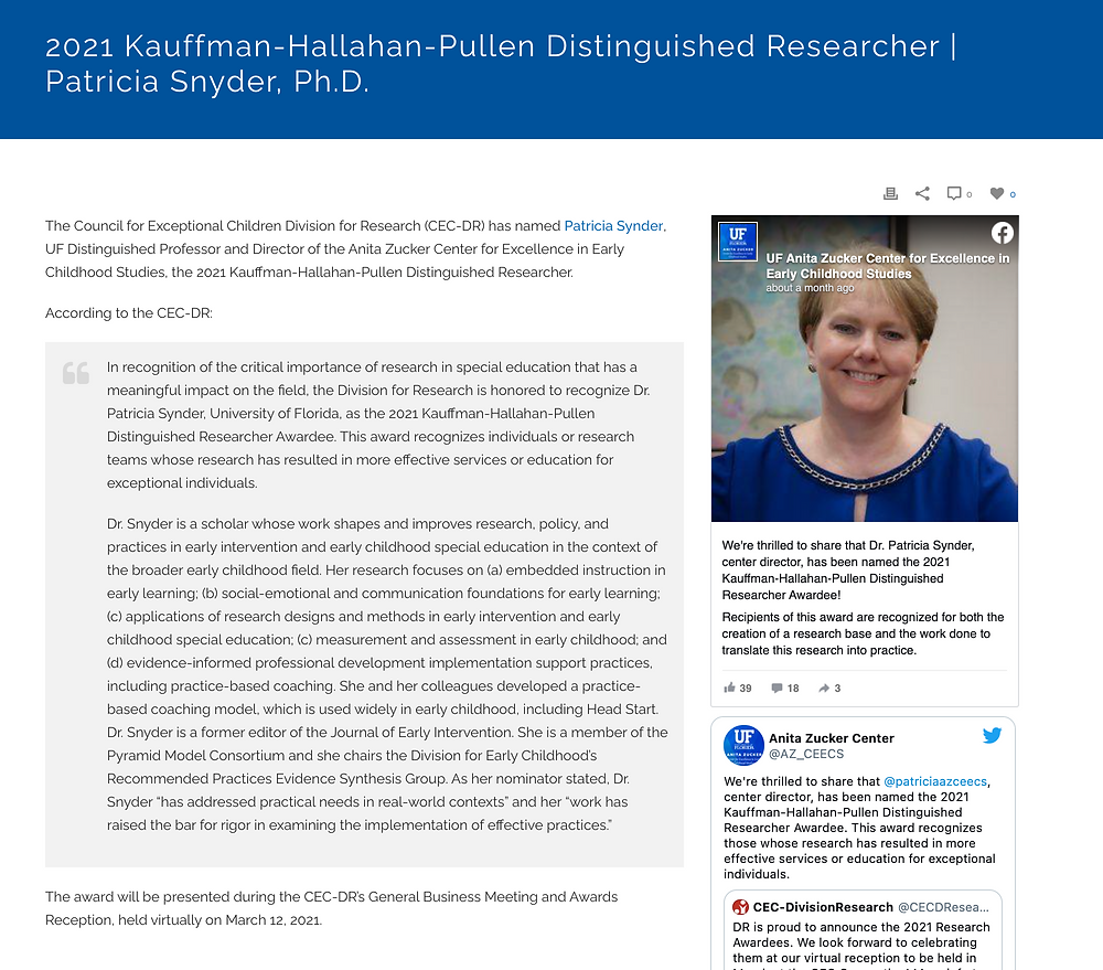 The Council for Exceptional Children Division for Research (CEC-DR) has named Patricia Synder, UF Distinguished Professor and Director of the Anita Zucker Center for Excellence in Early Childhood Studies, the 2021 Kauffman-Hallahan-Pullen Distinguished Researcher. Click the image to learn more.