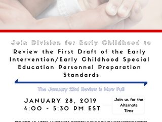 Second Opportunity to Attend - Join us to Review the First Draft of the Early Intervention/Early Chi