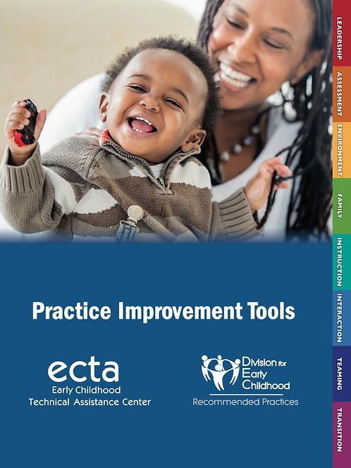 Practice Improvement Tools: Using the DEC Recommended Practices