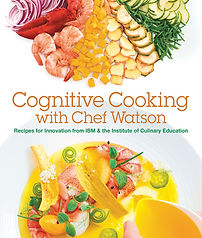 Cognitive Cooking with.jpgIBM Chef Watson
