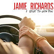 Jamie Richards I Want to With you.jpg