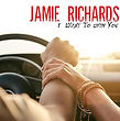 Jamie Richards I Want To.jpg