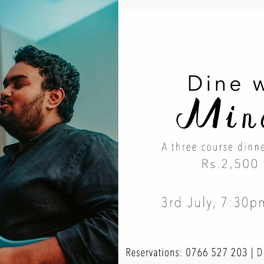 Dine with Minesh