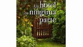 UN HOTEL EN NINGUNA PARTE por MONICA GUTIERREZ