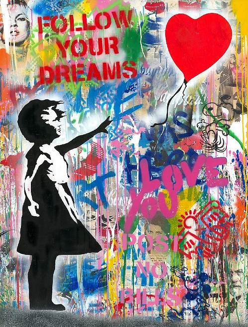 MR BRAINWASH 2020 - FOLLOW YOUR DREAMS