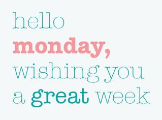 Buonasera Lunedì! - Hello Monday!