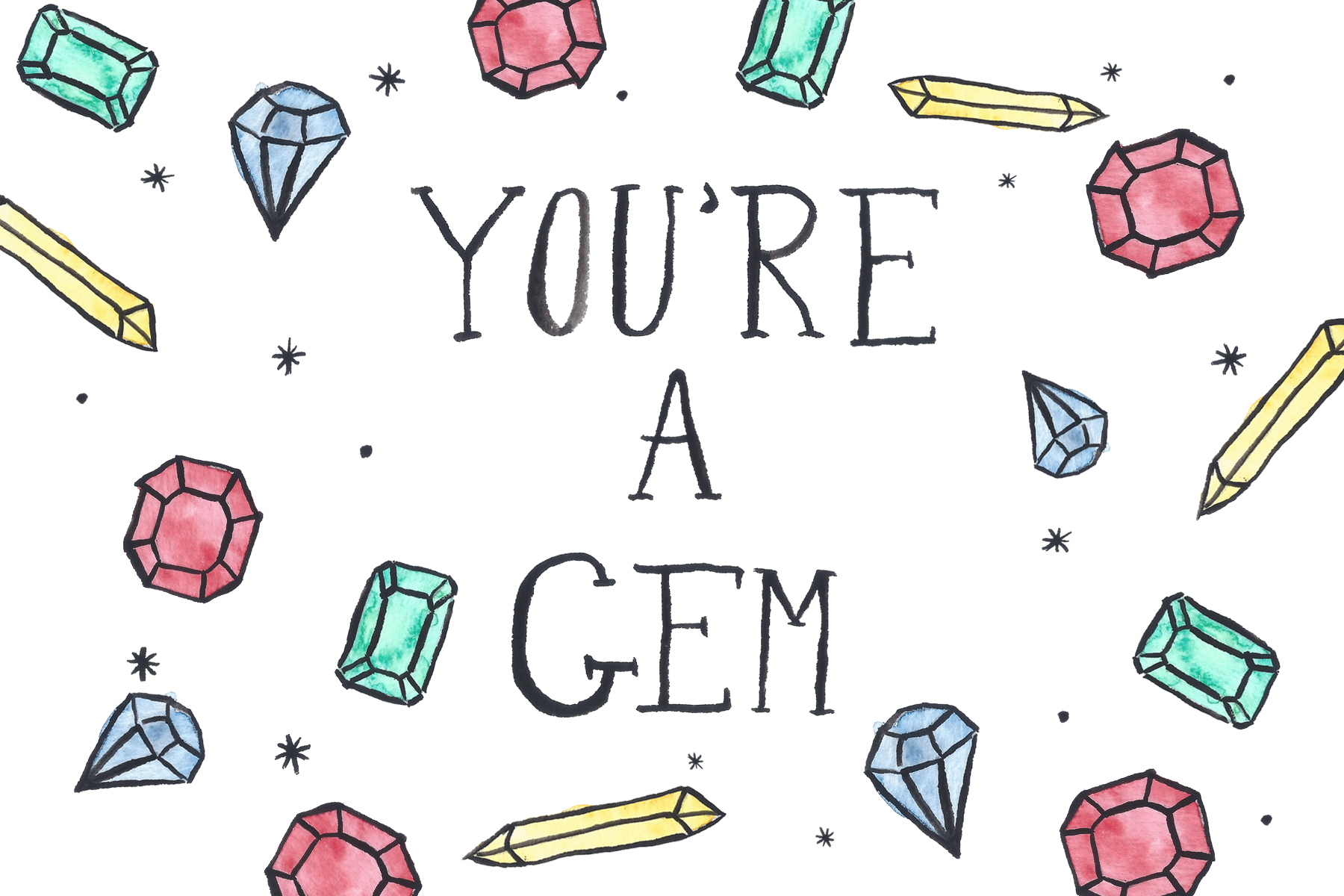 You're a Gem, 2018