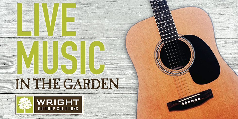 Live Music In The Wright Outdoor Solutions Garden