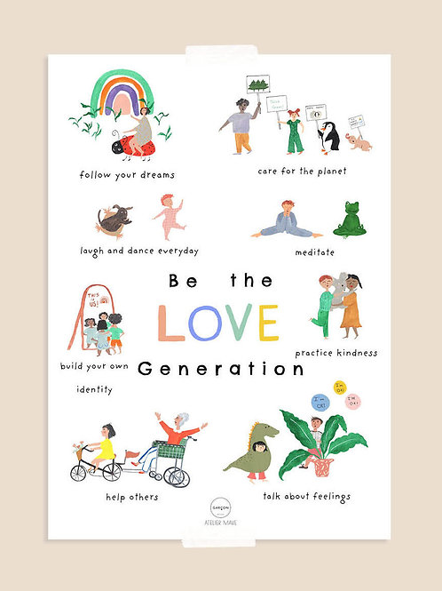 Affiche - Be the  Love Generation