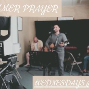SUMMER PRAYER - Wednesday Nights