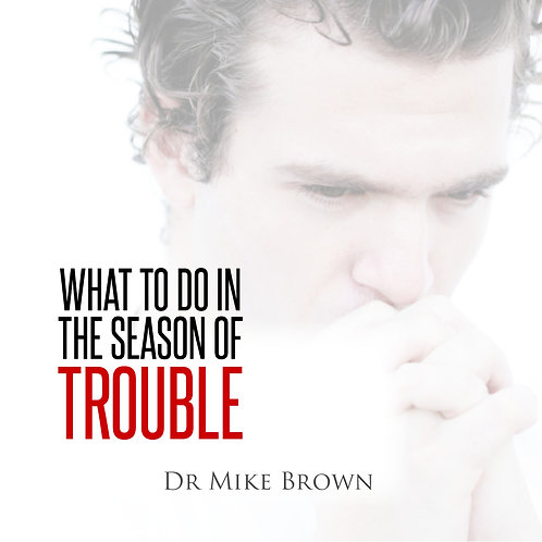 CD - What to do in the Season of Trouble