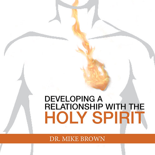 CD - Developing a Relationship with The Holy Spirit