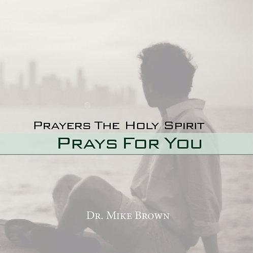 CD Prayers the Holy Spirit Prays for You