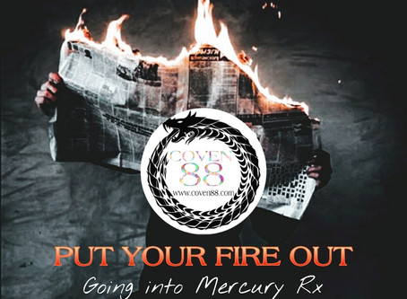 PUT YOUR FIRE OUT