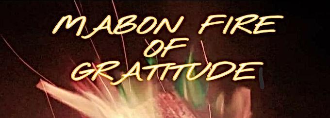 MABON FIRE OF GRATITUDE