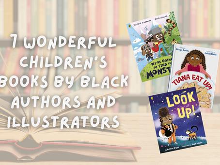 7 wonderful children's books by black authors and illustrators