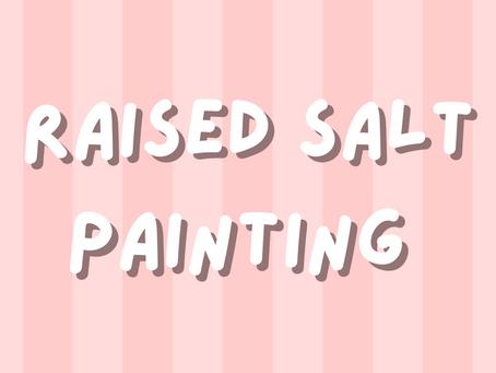 Activity: Raised Salt Painting