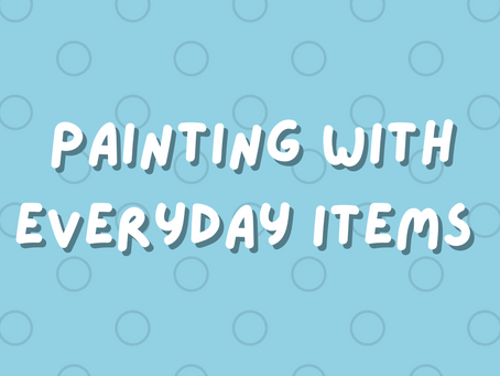 Activity: Painting with Everyday Items