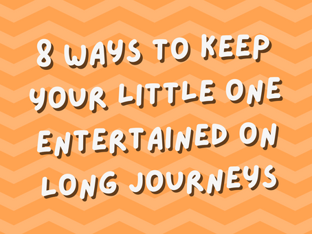 8 Ways to Keep Your Little One Entertained on Long Journeys