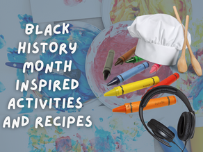 Black History Month inspired activities and recipes