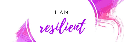 I am resilient.jpg