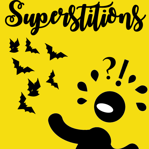 Superstitions and Bats