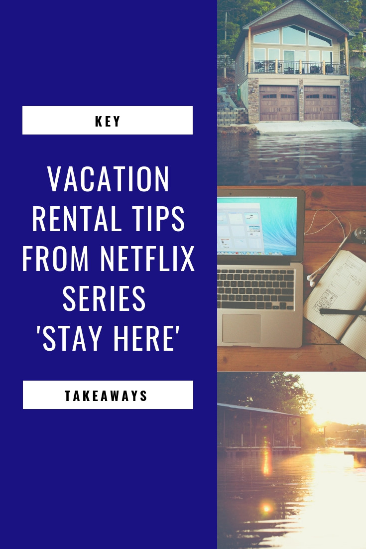 Vacation Rental Marketing Tips from Stay Here