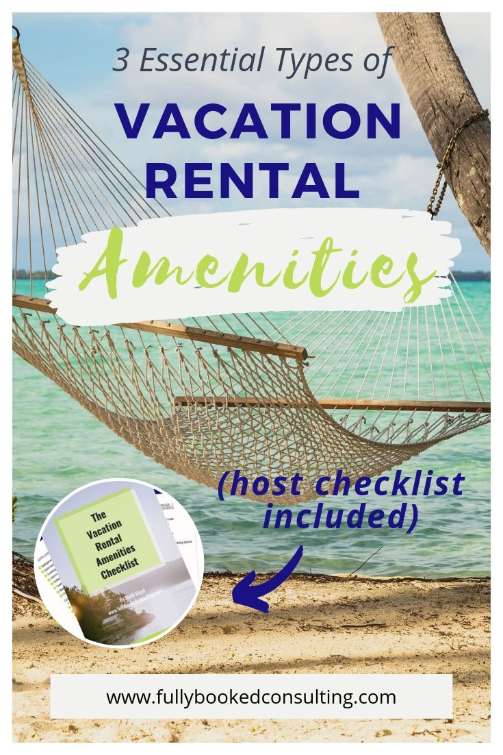 Three essential types of vacation rental amenities