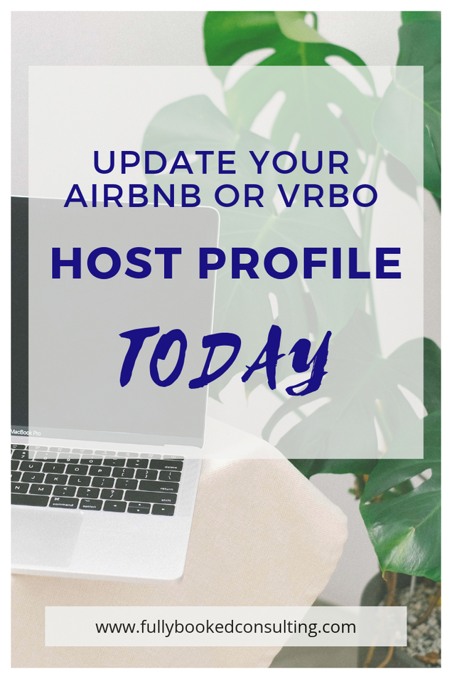 Update Your Airbnb or VRBO Host Profile TODAY!