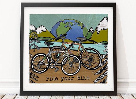 Ride Your Bike Print