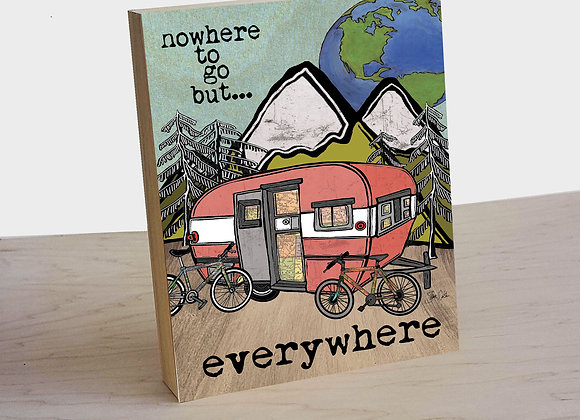 Nowhere to go but everywhere wood art panel