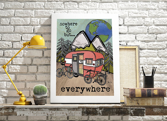 Nowhere to go but everywhere art print