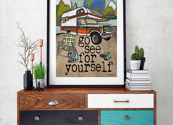 Go See For Yourself Print