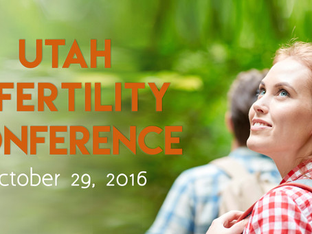 2016 - Utah Infertility Conference - Finding Your Way