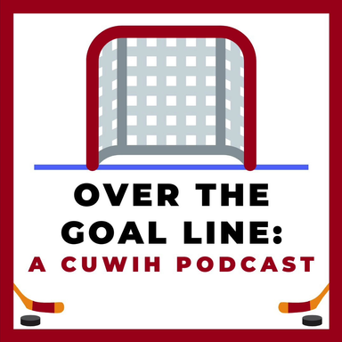 'Ep 10' Over The Goal Line: Crossover with Cornell Women's Lacrosse