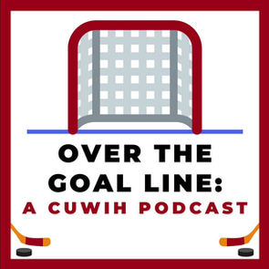 'Ep 12' Over The Goal Line: A Brief Tale of How CUWIH Started