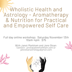 Wholistic Health and Astrology - Aromatherapy & Nutrition for Practical and Empowered Self