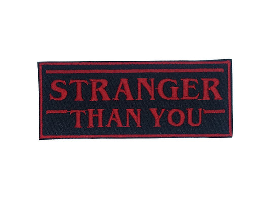 Stranger Than You Iron on Patch