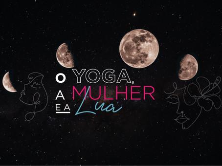 O Yoga, a Mulher e a Lua
