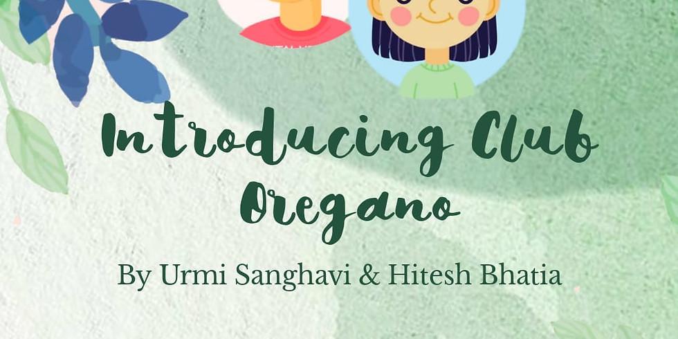 Club Oregano (Healing for 12 to 16 Years)