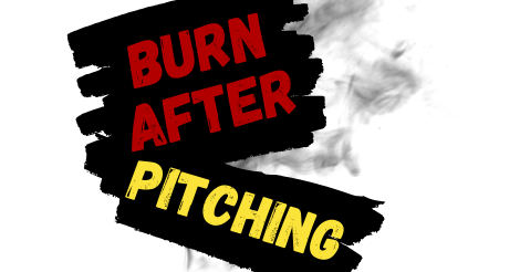 Burn-After-Pitching-Feaetured-Image.png