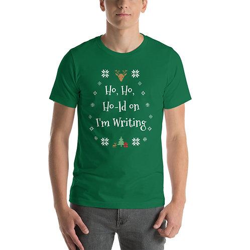 Ho, ho, ho-ld on Holiday T-Shirt