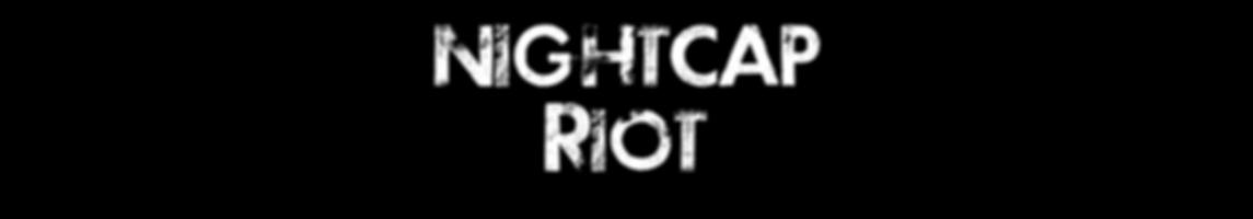 Nightcap Riot - Date Night in NYC