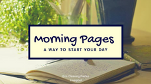 Morning Pages - A Way To Start Your Day