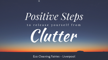 Positive Steps To Release Yourself from Clutter