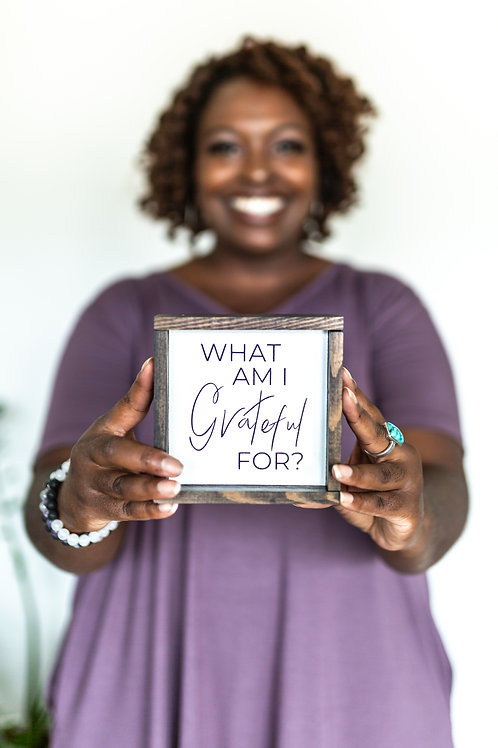 'What am I Grateful for?'