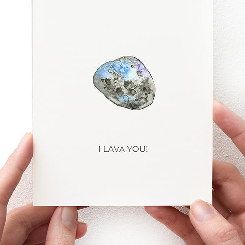 GREETING CARD - I LAVA YOU!