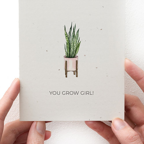 GREETING CARD - YOU GROW GIRL!