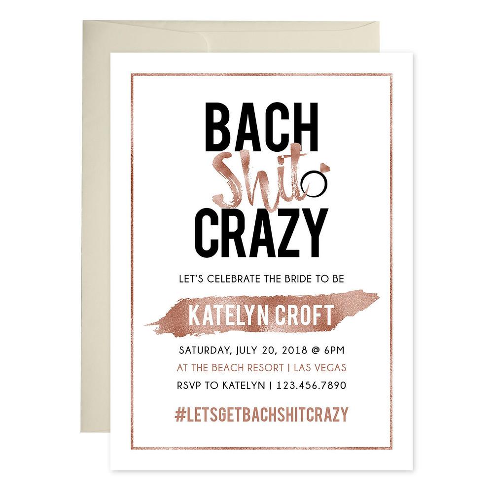 Bach Shit Crazy bachelorette invitation