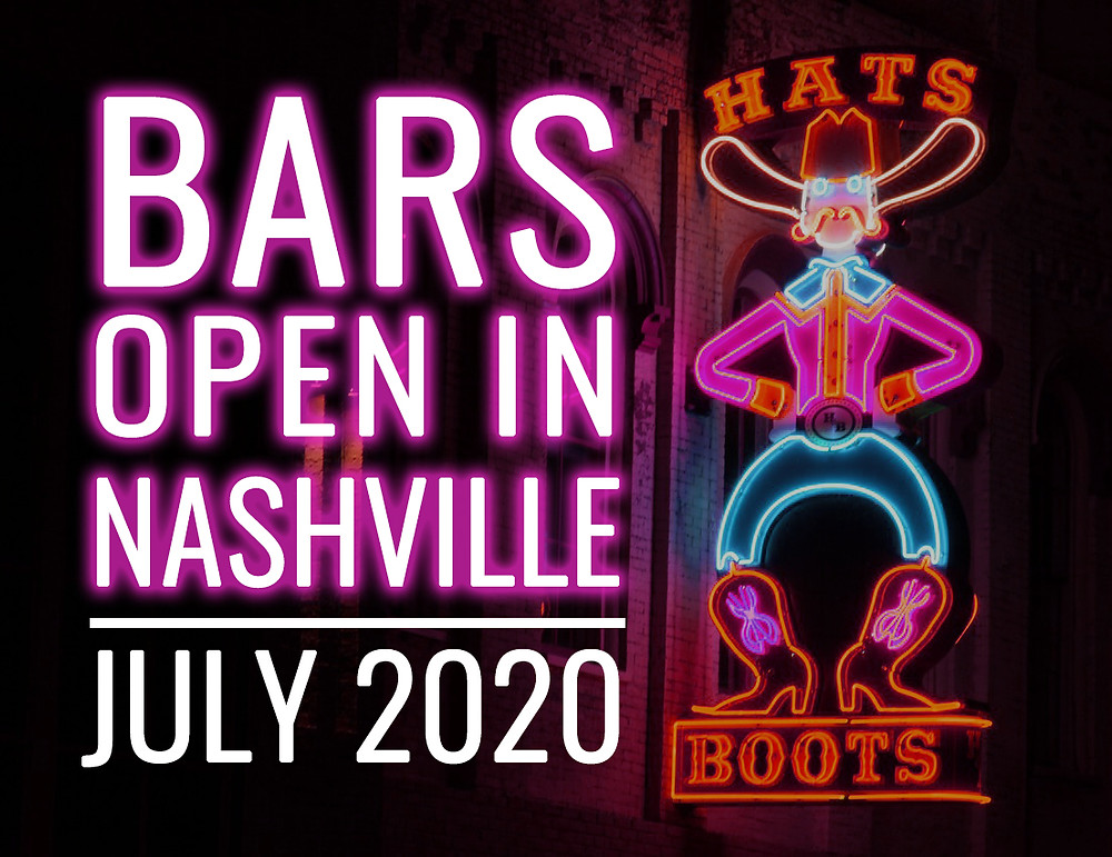 Bars that are currently open in Nashville - July 2020